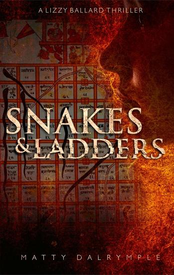Snakes and Ladders - The Lizzy Ballard Thrillers #2 - cover