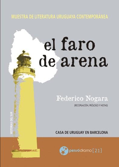 El faro de arena - Muestra de literatura uruguaya contemporánea - cover