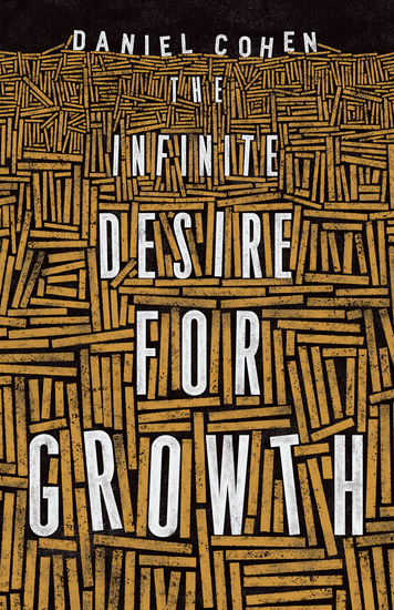 The Infinite Desire for Growth - cover