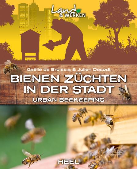 Bienen züchten in der Stadt - Urban beekeeping - cover