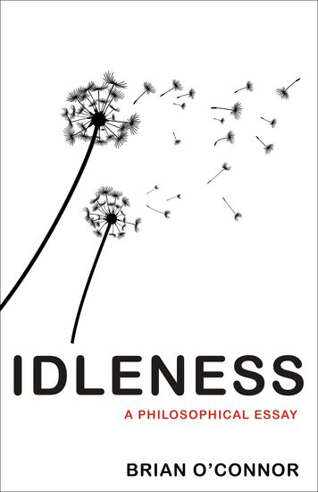Idleness - A Philosophical Essay - cover