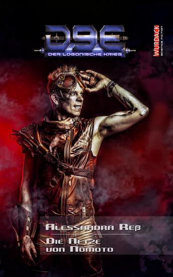 D9E - Der Loganische Krieg 2 - Die Netze von Nomoto - cover