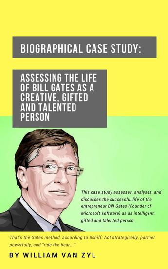 Biographical Case Study: Assessing the Life of Bill Gates as a Creative Gifted and Talented Person - cover