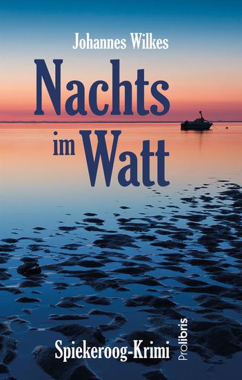 Nachts im Watt - Spiekeroog-Krimi - cover