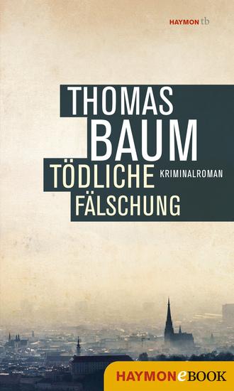 Tödliche Fälschung - Kriminalroman - cover
