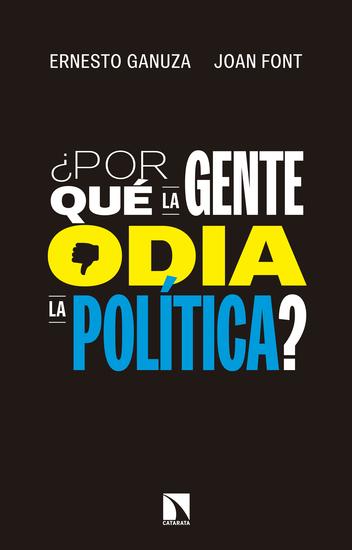 ¿Por qué la gente odia la política? - Cómo nos gustaría que se tomaran las decisiones políticas - cover