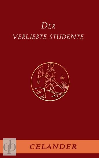 Der verliebte Studente - Amouröse Abenteuer im barocken Deutschland des beginnenden 18 Jahrhunderts - cover