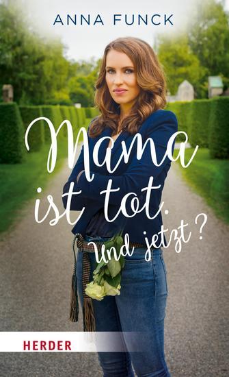 Mama ist tot Und jetzt? - cover