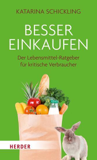Besser einkaufen - Der Lebensmittel-Ratgeber für kritische Verbraucher - cover
