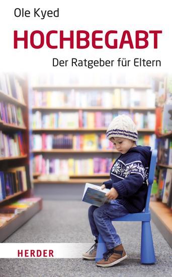 Hochbegabt - Der Ratgeber für Eltern - cover