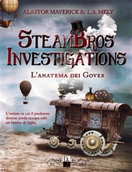 Steambros Investigations - L'anatema dei Gover - cover