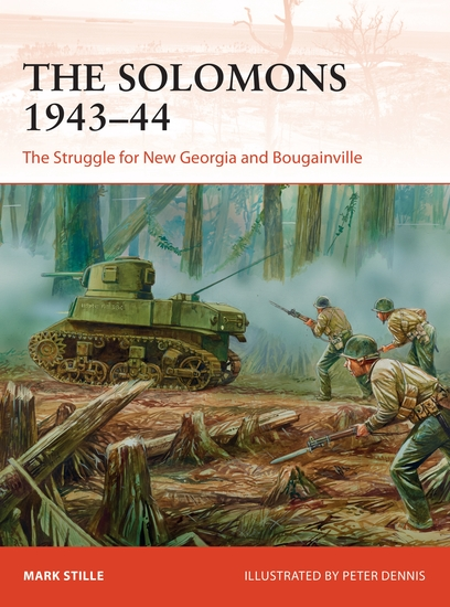 The Solomons 1943–44 - The Struggle for New Georgia and Bougainville - cover