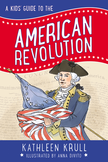 A Kids' Guide to the American Revolution - cover