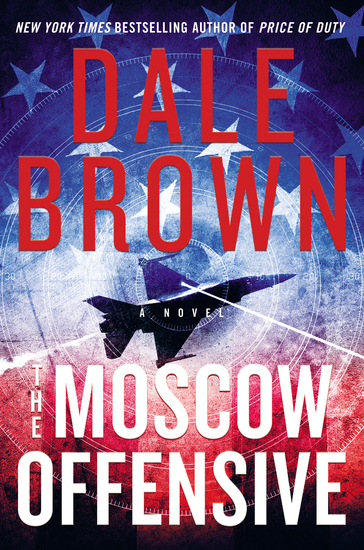 The Moscow Offensive - A Novel - cover