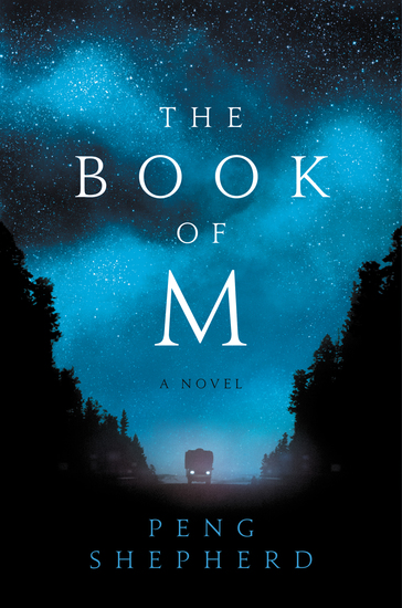 The Book of M - A Novel - cover