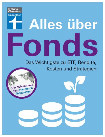 Alles über Fonds für Einsteiger und Fortgeschrittene - Das Wichtigste zu ETF Rendite Kosten und Strategien von Stiftung Warentest - cover