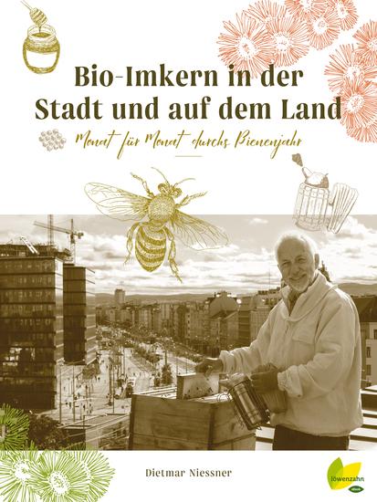 Bio-Imkern in der Stadt und auf dem Land - Monat für Monat durchs Bienenjahr - cover