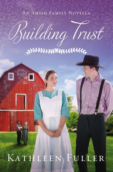 Building Trust - An Amish Family Novella - cover