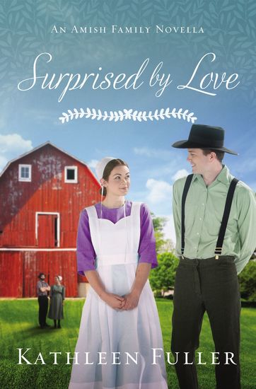 Surprised by Love - An Amish Family Novella - cover
