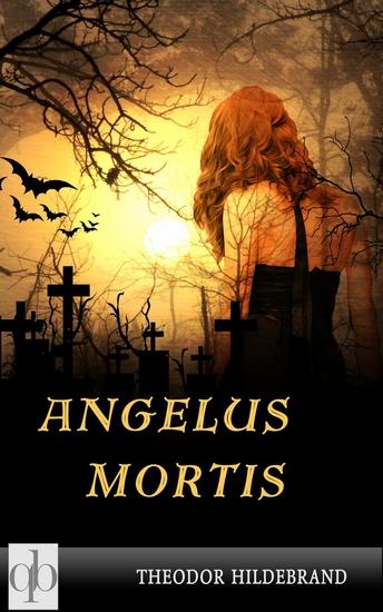 Angelus Mortis - Ein besonderer Roman - cover