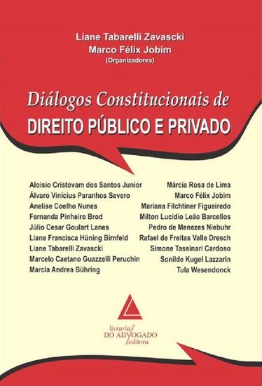 Diálogos Constitucionais De Direito Público E Privado - cover