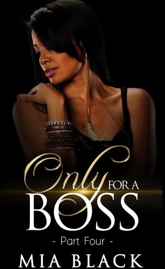 Only For A Boss 4 - Loving a boss series #4 - cover