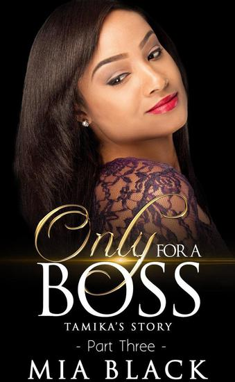 Only For A Boss 3: Tamika's Story - Only for a Boss Series #3 - cover