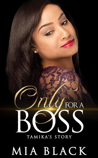 Only For A Boss: Tamika's Story - Only for a Boss Series #1 - cover