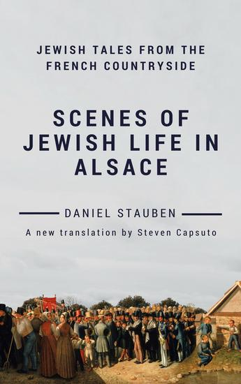 Scenes of Jewish Life in Alsace: Jewish Tales from the French Countryside - cover