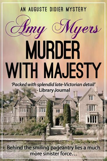 Murder with Majesty - Auguste Didier Mystery #10 - cover