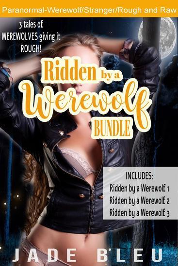 Ridden by a Werewolf Bundle - cover