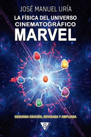 La física del universo cinematográfico Marvel - cover