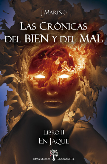 En Jaque - Las Crónicas del Bien y del Mal - Libro II - cover