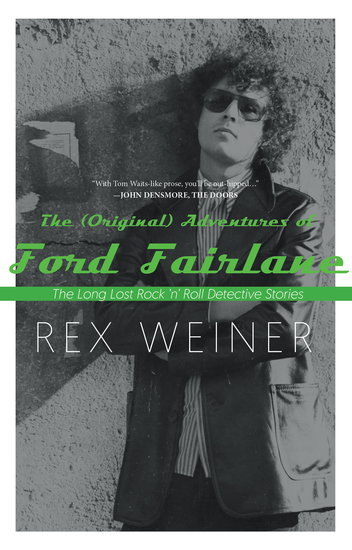 The (Original) Adventures of Ford Fairlane - The Long Lost Rock n' Roll Detective Stories - cover