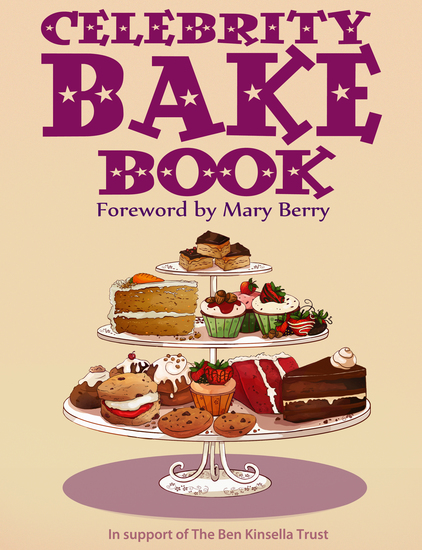 Celebrity Bake Book - Supporting the Ben Kinsella Trust - cover