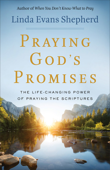 Praying God's Promises - The Life-Changing Power of Praying the Scriptures - cover