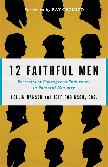 12 Faithful Men - Portraits of Courageous Endurance in Pastoral Ministry - cover