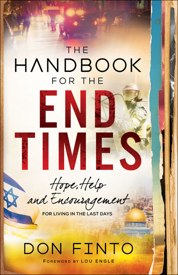 The Handbook for the End Times - Hope Help and Encouragement for Living in the Last Days - cover