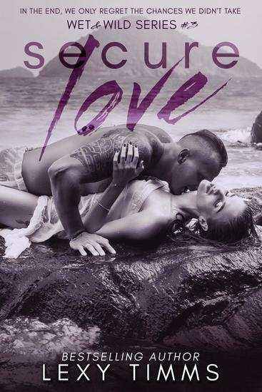 Secure Love - Wet & Wild Series #3 - cover