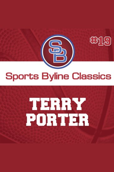 Sports Byline: Terry Porter - cover