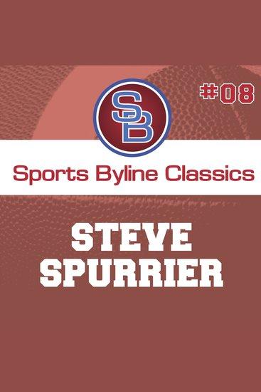 Sports Byline: Steve Spurrier - cover