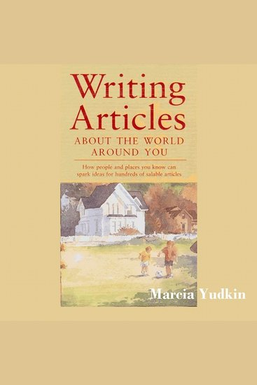 Writing Articles About the World Around You - cover