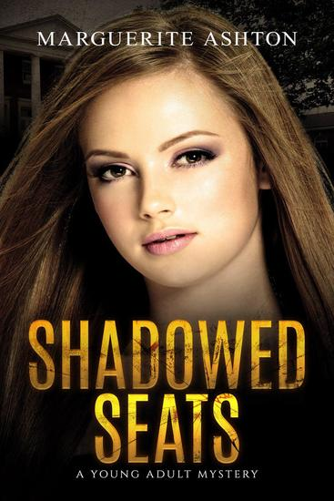 Shadowed Seats - Oliana Mercer Series #1 - cover