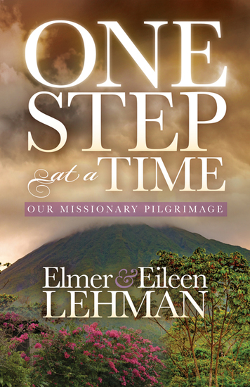 One Step at a Time - Our Missionary Pilgrimage - cover