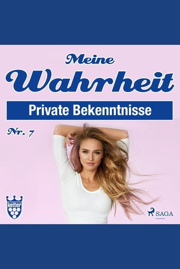 Private Bekenntnisse - Meine Wahrheit 7 (Ungekürzt) - cover