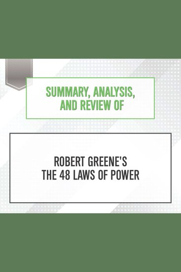 Summary Analysis and Review of Robert Greene's The 48 Laws of Power - cover