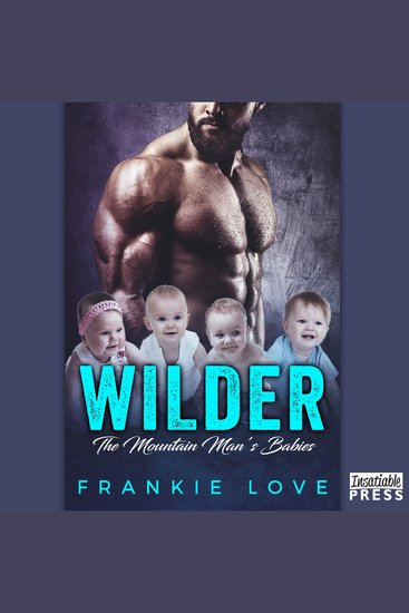 Wilder - The Mountain Man's Babies Book 3 - cover
