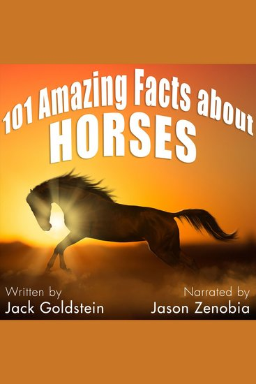101 Amazing Facts about Horses - cover