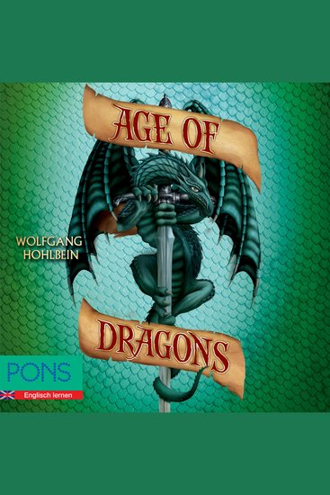 Wolfgang Hohlbein - Age of Dragons - PONS Fantasy auf Englisch - cover