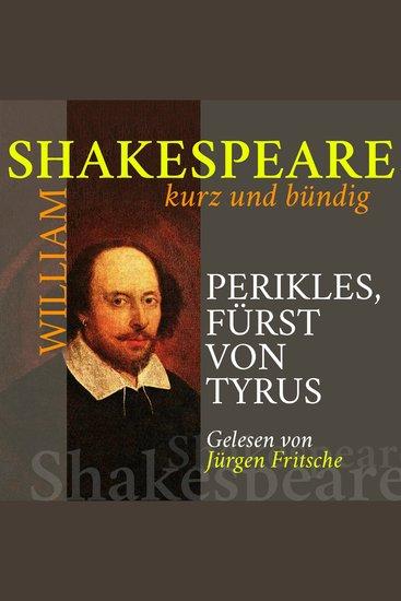 Perikles Fürst von Tyrus - Shakespeare kurz und bündig - cover